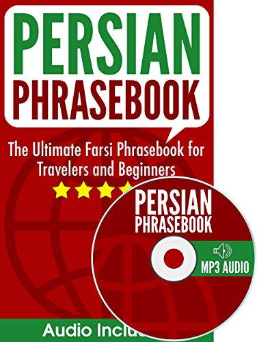 Amazon Com Persian Phrasebook The Ultimate Farsi Phrasebook For