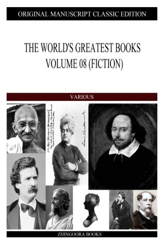 Read Online The World's Greatest Books Volume 08 (Fiction) PDF