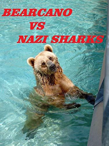 Bearcano VS Nazi Sharks on Amazon Prime Video UK