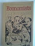 Economists for Beginners, Bernard Canavan, 0394739396