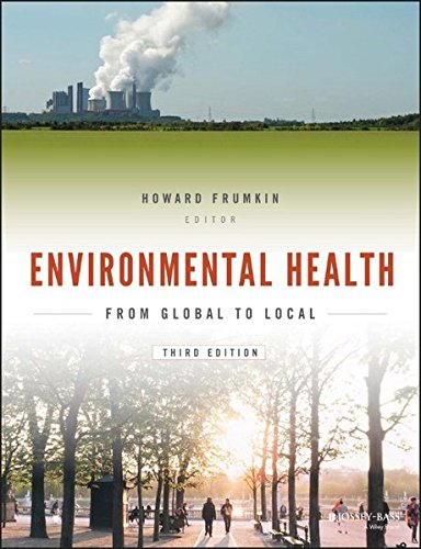 Pdf Medical Books Environmental Health: From Global to Local (Public Health/Environmental Health)