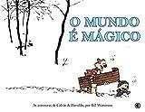 capa de Calvin e Haroldo - O Mundo é Mágico - Volume - 1