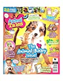ANIMAL TALES MAGAZINE, AWW! ANIMAL BABY ISSUE