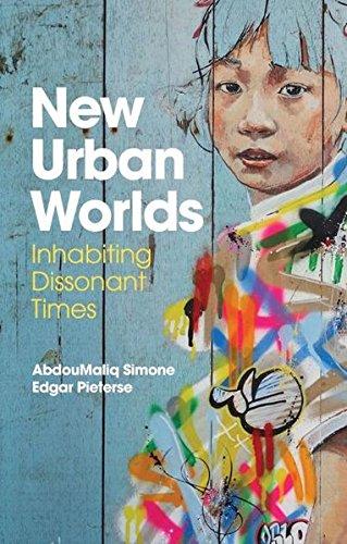 New-Urban-Worlds-Inhabiting-Dissonant-Times