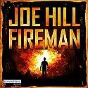 Fireman Audiobook by Joe Hill Narrated by David Nathan
