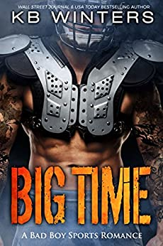 Big Time: A Bad Boy Single Dad Sports Romance by [Winters, KB]