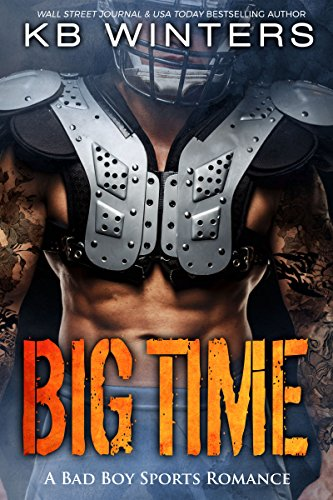 Big Time: A Bad Boy Single Dad Sports Romance