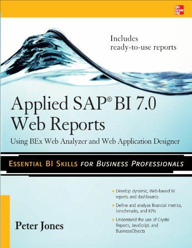 Download Applied SAP BI 7.0 Web Reports: Using BEx Web Analyzer and Web Application Designer Pdf