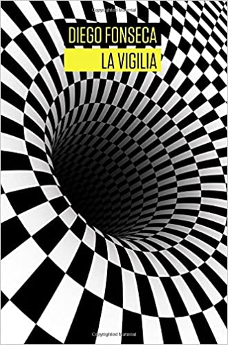 La Vigilia (Spanish Edition): Diego Fonseca: 9780147513724: Amazon.com: Books