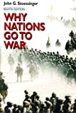 Why Nations Go to War, Stoessinger, John G., 0312256604