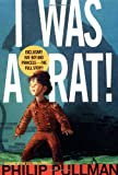 I Was a Rat!, Philip Pullman, 0440416612