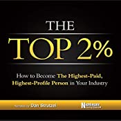 The Top 2%: How to Become the Highest-Paid, Highest-Profile Person in Your Industry |  Nightingale Conant Learning System