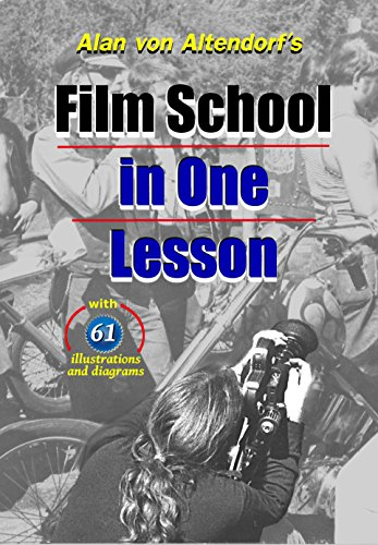 Film School In One Lesson: awesome handbook for indie directors
