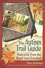 The Autism Trail Guide: Postcards from the Road Less Traveled Paperback