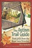 The Autism Trail Guide, Ellen Notbohm, 1932565507
