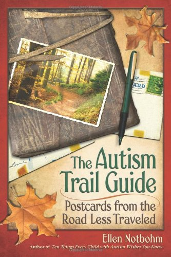 The Autism Trail Guide: Postcards from the Road Less Traveled ebook
