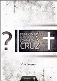 Perguntas e Respostas desde a Cruz
