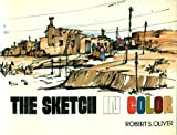 The Sketch in Color, Oliver, Robert S., 0442272049