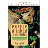 Snakes of North America: Eastern and Central Regions (Lone Star Field Guides)