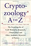 Cryptozoology A to Z, Loren Coleman and Jerome Clark, 0684856026