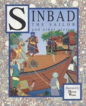 """Sinbad the Sailor & Other Stories; Based on """"The Arabian Nights Entertainments,"""" by Andrew Lang."""