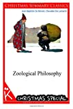 Zoological Philosophy [Christmas Summary Classics], De Monet and Chevalier De Lamarck, 1494711729