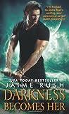 Darkness Becomes Her, Jaime Rush, 0062018922