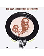 The Dizzy Gillespie Reunion Big Band: 20th And 30th Anniversary