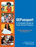 IIE Passport 2014-15: The Complete Guide to Studying Abroad (Iiepassport Study Abroad Directory)
