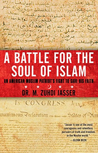 A Battle for the Soul of Islam: ...