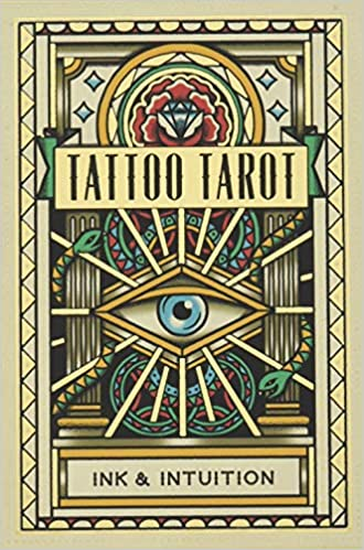 Tattoo Tarot: Ink & Intuition:Ink & Intuition: Amazon.es ...