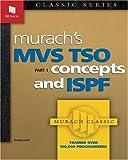 Murach's MVS TSO: Concepts and ISPF (Pt.1)