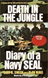 img - for By Gary Smith Death in the Jungle: Diary of a Navy SEAL (Abridged) [Audio Cassette] book / textbook / text book
