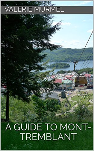 A Guide to Mont-Tremblant