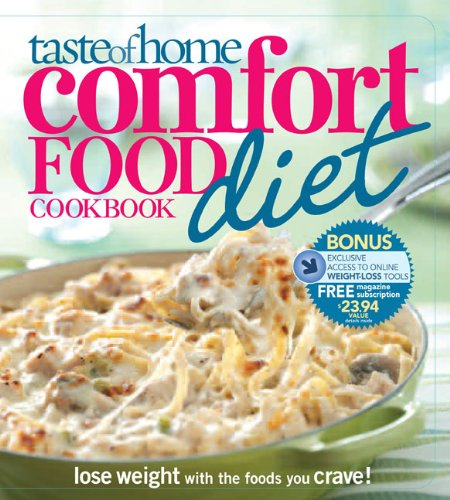 Taste of Home Comfort Food Diet Cookbook: Lose Weight with 433 Foods You Crave! by Taste of Home