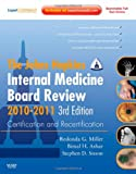img - for Johns Hopkins Internal Medicine Board Review 2010-2011: Certification and Recertification: Expert Consult - Online and Print, 3e (Miller, Johns Hopkins lnternal Medicine Board Review) book / textbook / text book