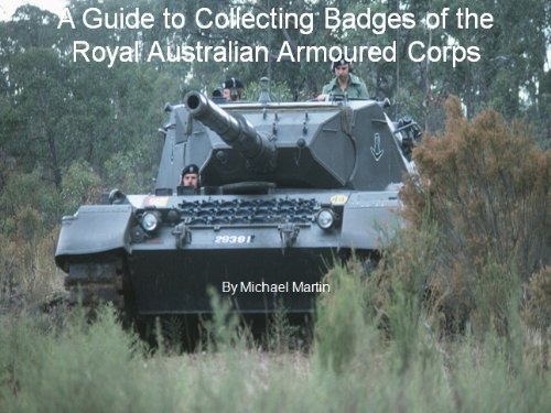 A Simple Guide to Military Badge Collecting - The Badges of the Royal Australian Armoured Corps