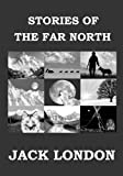 Stories of the Far North: Short Story Collection