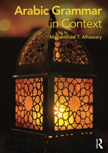 Arabic Grammar in Context (Languages in Context)