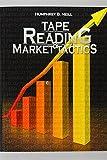 Tape Reading & Market Tactics