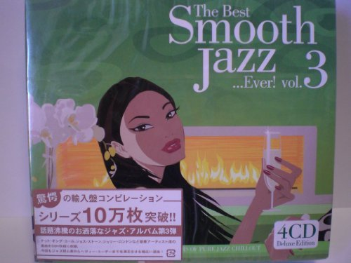 The Best Smooth Jazz Ever! Vol 3
