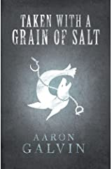 Taken With A Grain Of Salt (Volume 2) Paperback