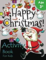 Happy Christmas Activity Book For Kids Age 3+: