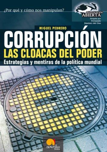 Descargar Libro Corrupción, Las Cloacas Del Poder Miguel Pedrero