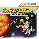 Magic School Bus Presents: Our Solar System: A Nonfiction Companion to the Original Magic School Bus Series