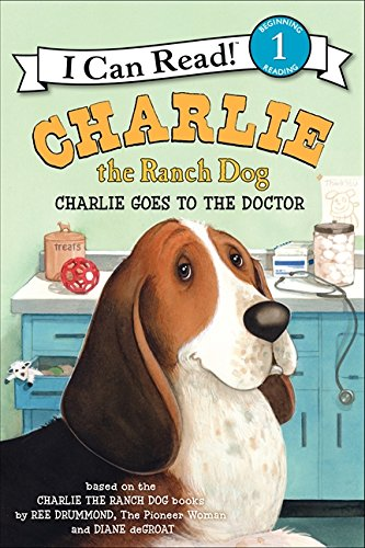 Charlie the Ranch Dog: Charlie Goes to the Doctor (I Can Read Level 1) PDF
