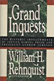 Grand Inquests: The Historic Impeachments of Justice Samuel Chase and President Andrew Johnson