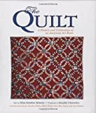 The Quilt: A History and Celebration of an American Art Form