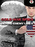 Cold War Spies Behind Enemy Lines