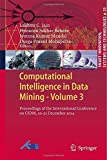 Computational Intelligence in Data Mining - Volume 3 : Proceedings of the International Conference on CIDM, 20-21 December 2014, , 8132222016